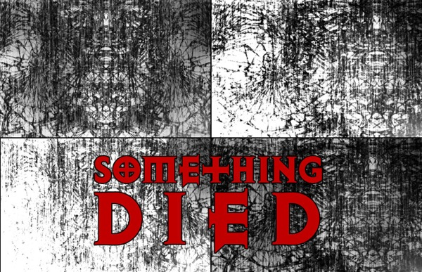 Something Died