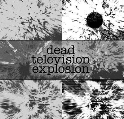 SD TEXT001 DeadTelevisionExplosion stack